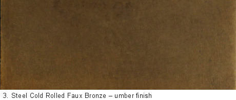 Steel Cold Rolled Faux Bronze Delform Studios